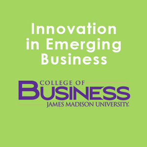 JMU CoB's Innovation in Emerging Business Award