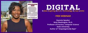 DIGITAL 2021: Dukes Inspiring Girls in Technology Across Limits @ Online (Zoom)